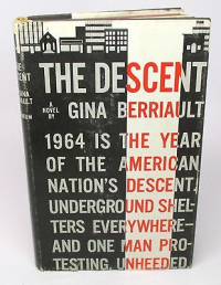 The-descent-by-gina-berriault-1960-hardcover-1st-edition-ebe20dc55e45b45b8f141421489e7474